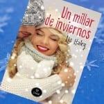 10 razones por las que leer Un millar de inviernos