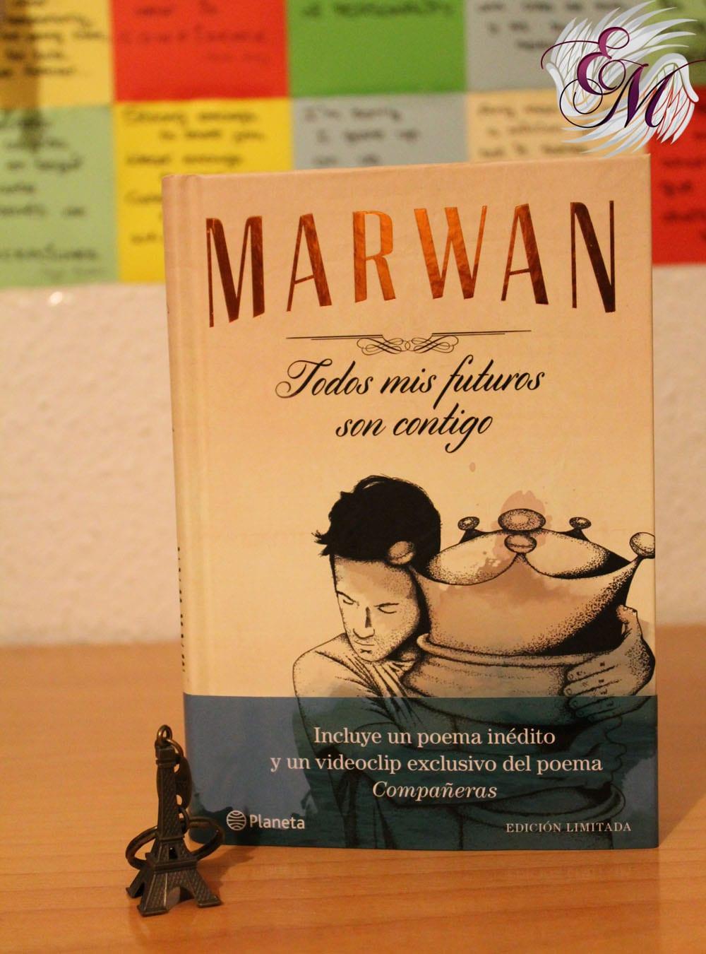 Todos mis futuros son contigo, de Marwan – Reseña