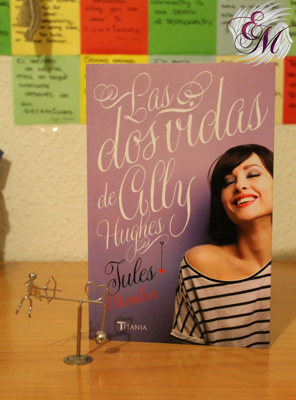 Las dos vidas de Ally Hughes, de Jules Moulin – Reseña
