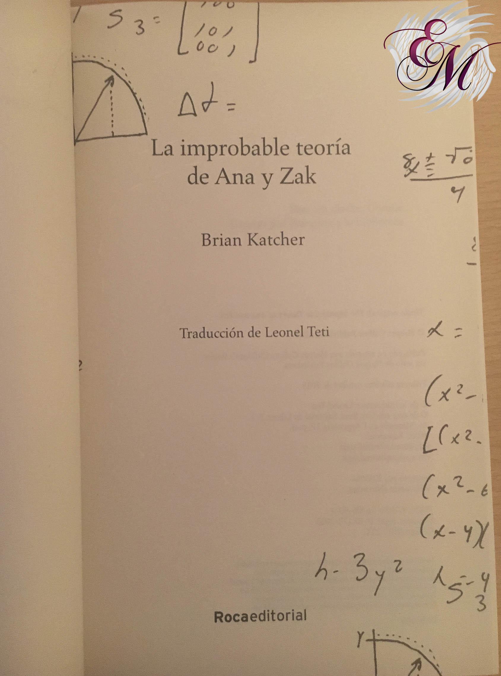 La improbable teoría de Ana y Zak, de Brian Katcher - Reseña