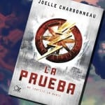 La prueba, de Joelle Charbonneau – Reseña
