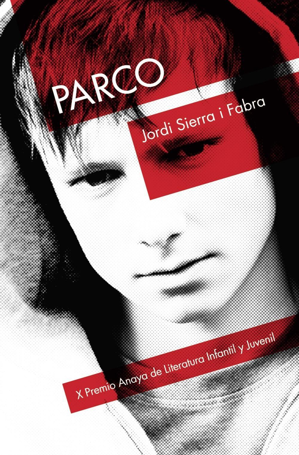 Parco, Jordi Sierra i Fabra – Reseña