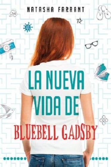 La nueva vida de Bluebell Gadsby, de Natasha Farrant - Reseña