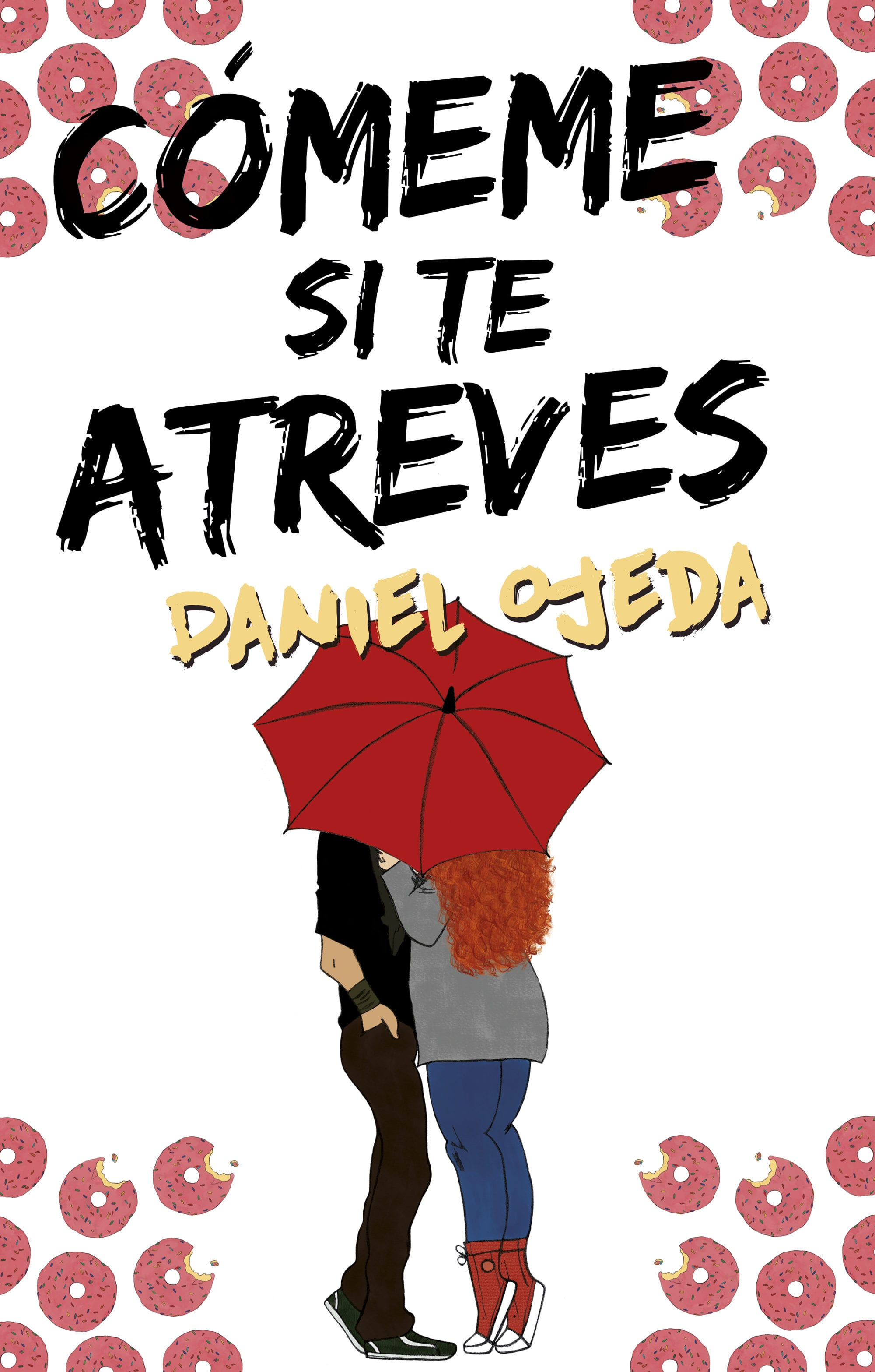Cómeme si te atreves, Daniel Ojeda - Reseña