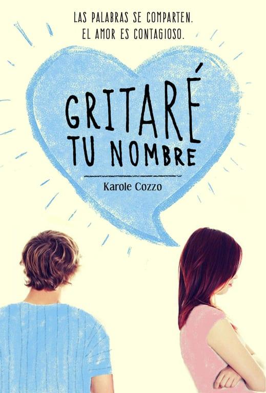 Gritaré tu nombre, de Karole Cozzo - Reseña