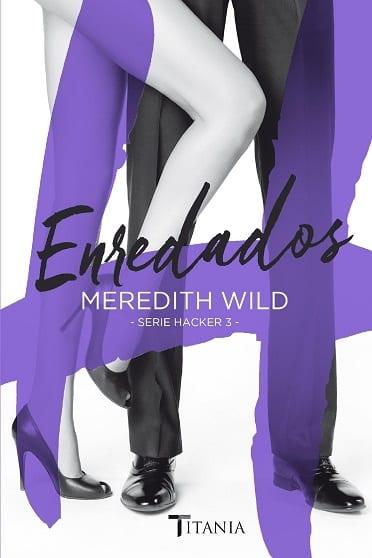 Enredados, de Meredith Wild - Reseña
