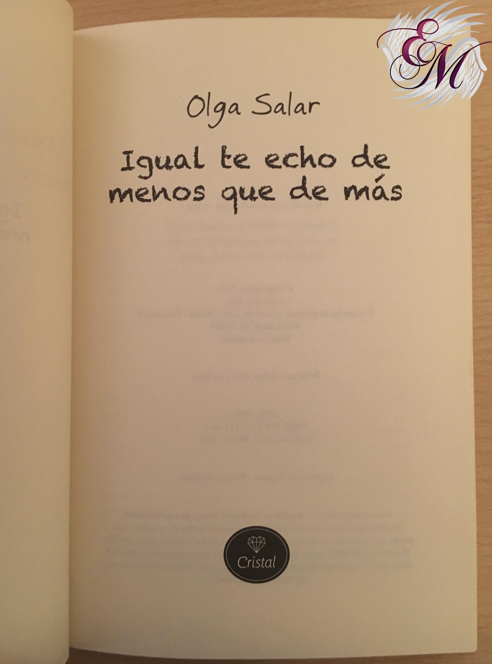 Igual te echo de menos que de más, Olga Salar - Reseña