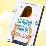 Reseña La nueva vida de Bluebell Gadsby