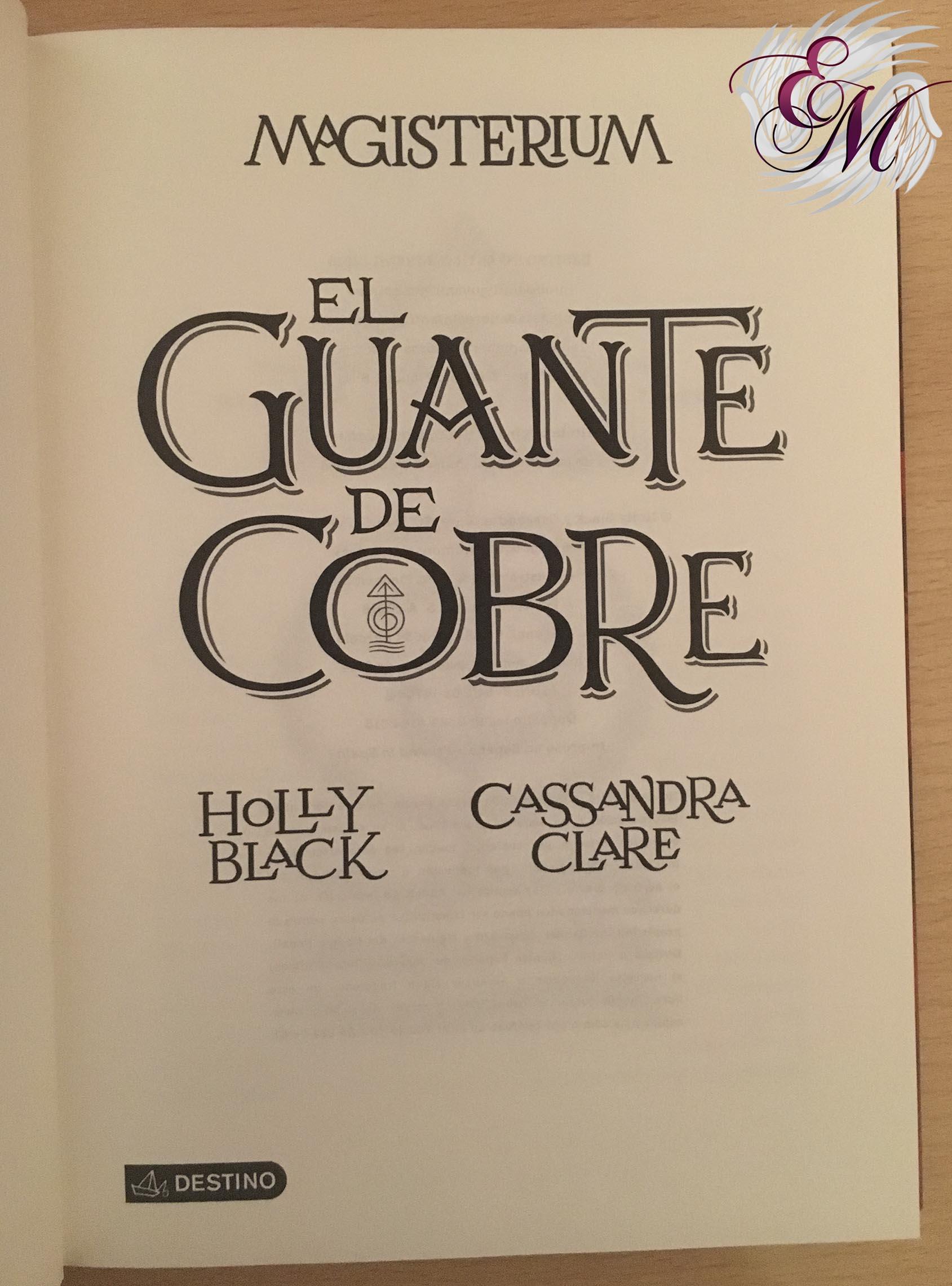 El guante de cobre, de Cassandra Clare y Holly Black - Reseña