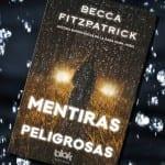 Mentiras Peligrosas reseña, de Becca Fitzpatrick