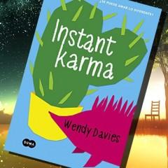 Wendy Davies nos cuenta cómo nació Instant Karma