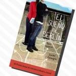 El sueño de Berlín, Ana Alonso y Javier Pelegrín – Reseña