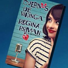 Regina Roman nos cuenta cómo nació Cuernos de Vikinga
