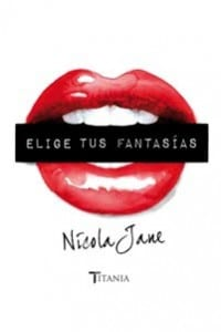 elige tus fantasias - Nicale Jane - portada