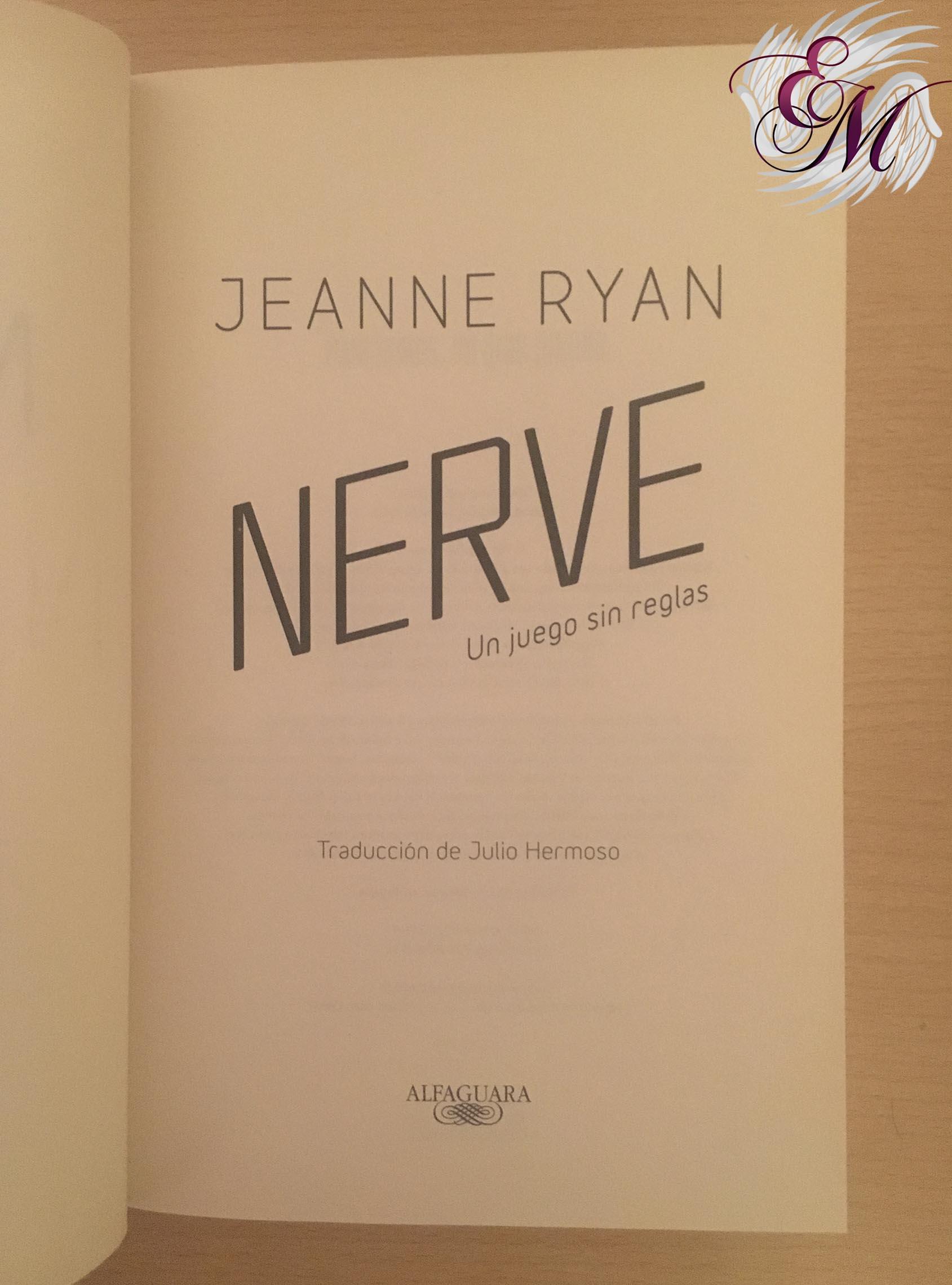Nerve: Un juego sin reglas, de Jeanne Ryan - pagina editorial