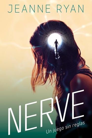 Nerve: Un juego sin reglas - Jeanne Ryan - portada