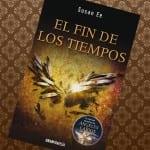 'El fin de los tiempos', de Susan Ee, ¡ya a la venta!
