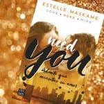 Need you (You II), de Estelle Maskame, ¡ya a la venta!