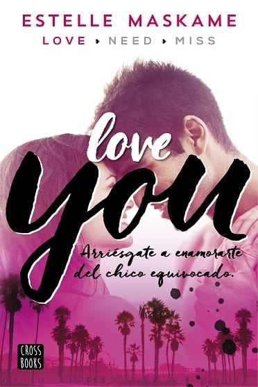 Love you, de Estelle Maskame - Reseña
