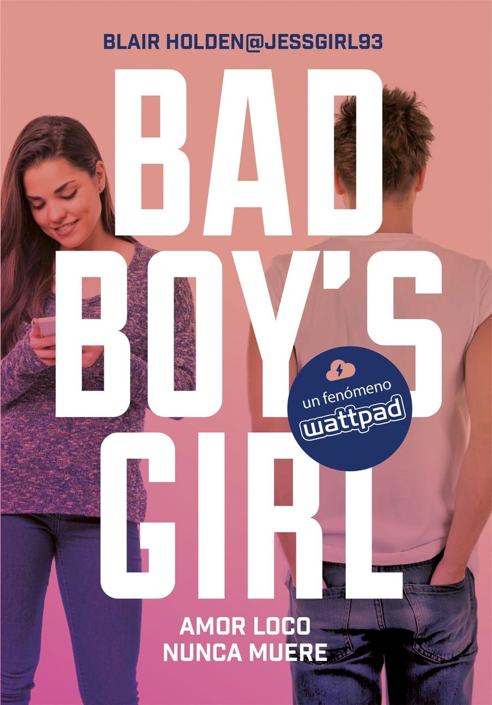 Amor loco nunca muere  (Bad Boy's Girl #3), Blair Holden
