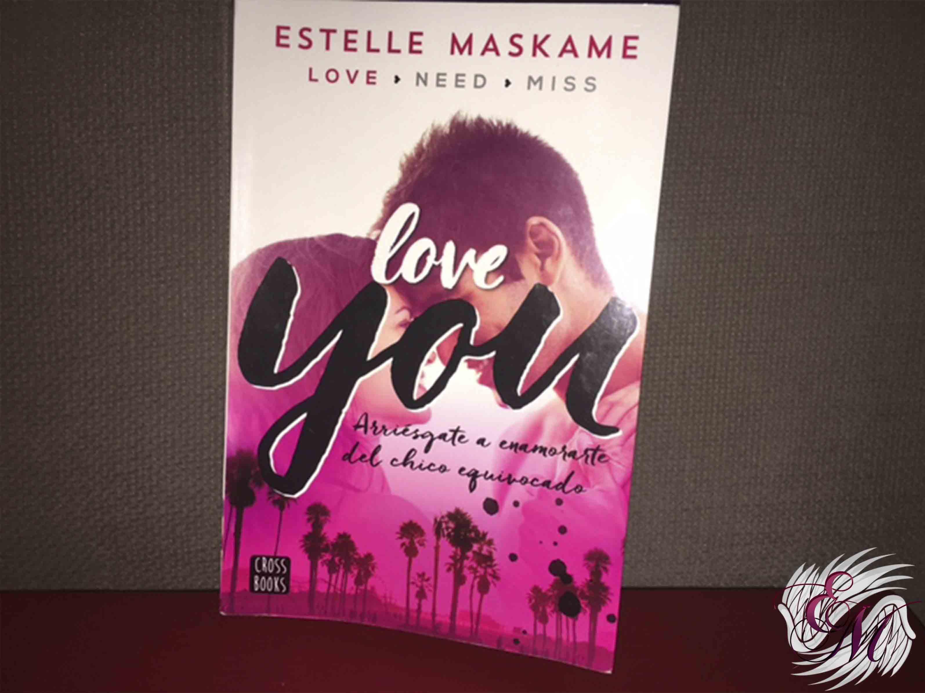 Love you, de Estelle Maskame - Reseña