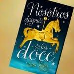'Nosotros después de las doce', de Laia Soler, ¡el 4 de abril a la venta!