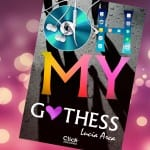 'Oh my Gothess' de Lucía Arca, ¡próximamente en ebook!