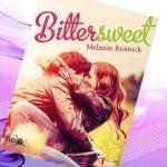 Bitter Sweet, Melanie Rostock – Reseña