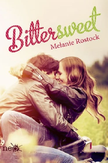 Bitter Sweet, de Melanie Rostock - Reseña