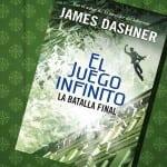 La batalla final, de James Dashner, ¡a la venta el 10 de marzo!