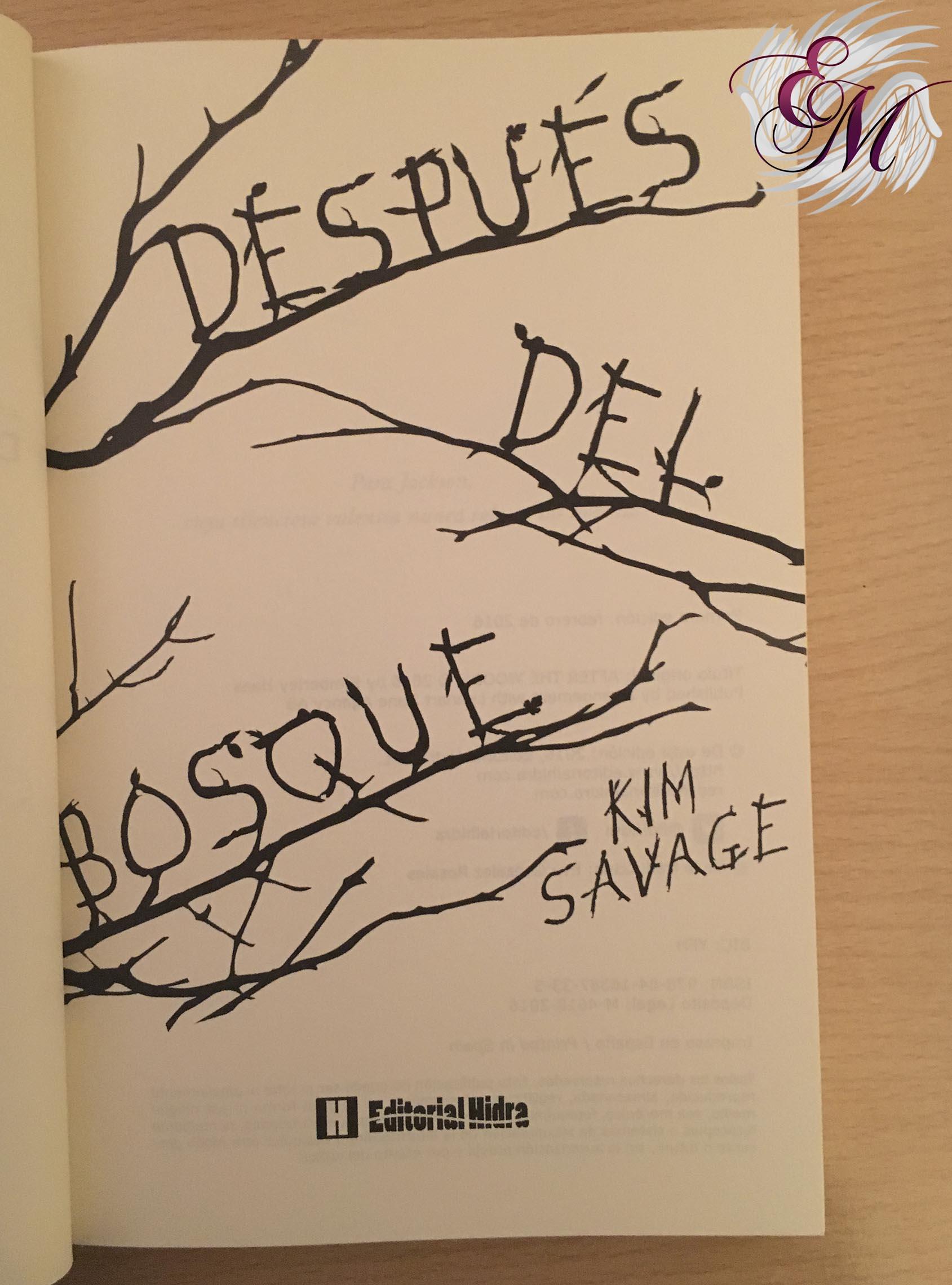 Después del bosque, de Kim Savage - Reseña