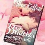 33 razones para volver a verte, de Alice Kellen – Reseña