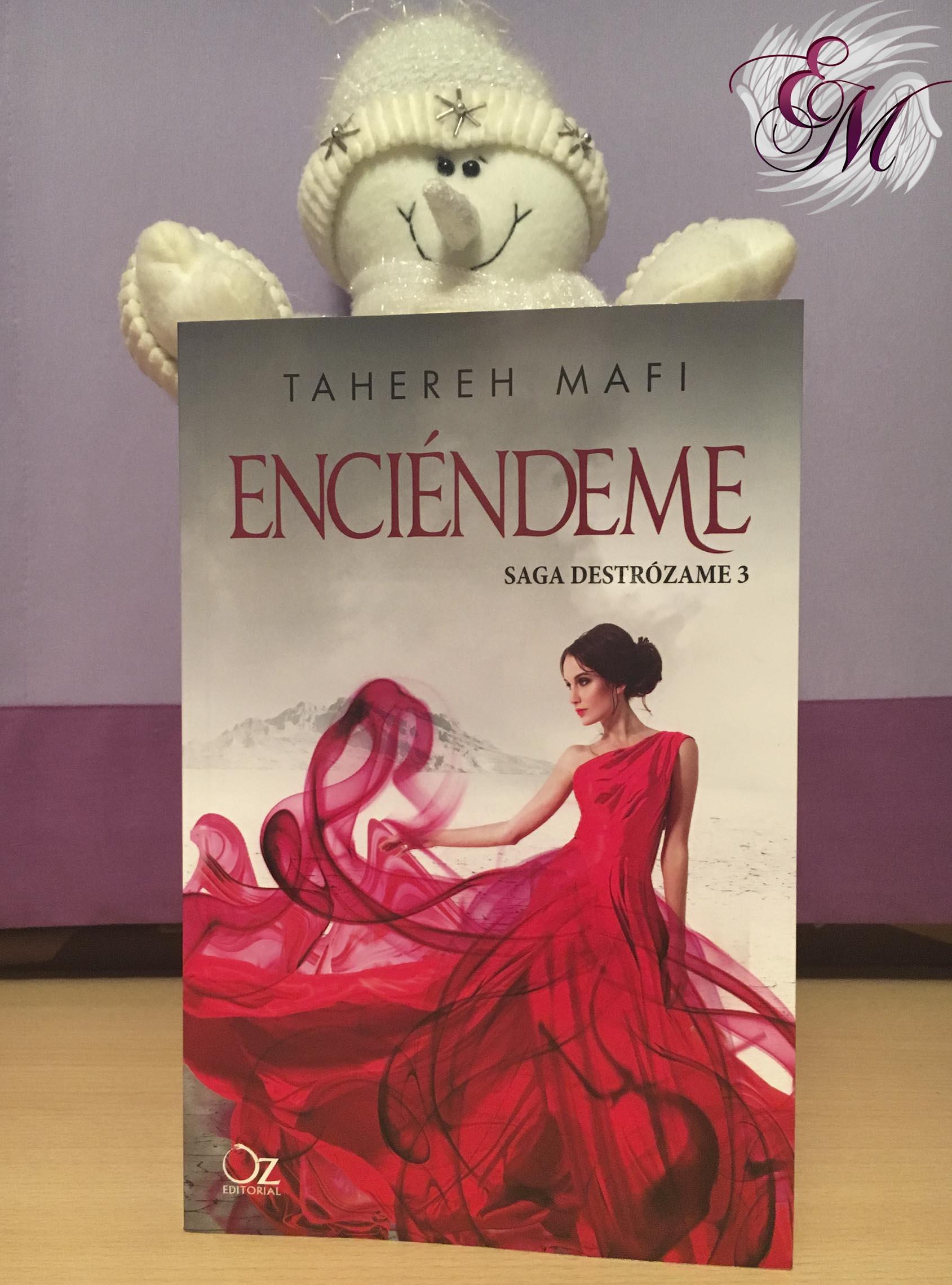 Enciéndeme, de Tahereh Mafi - Reseña