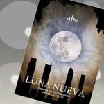Luna Nueva, Abe – Reseña