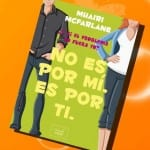 'No es por mí, es por ti' a la venta el 4 de abril