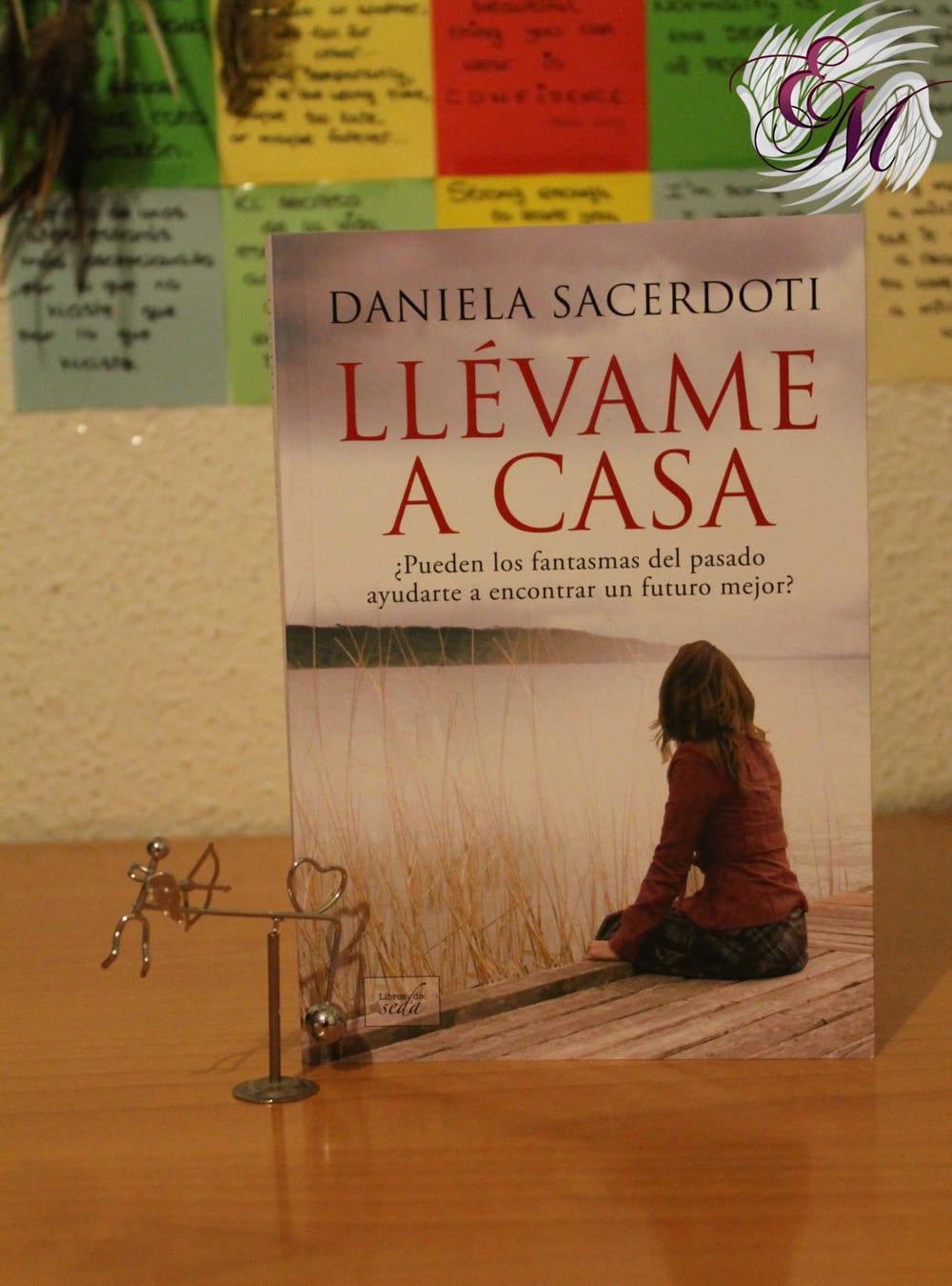 Llévame a casa, de Daniela Sacerdoti – Reseña