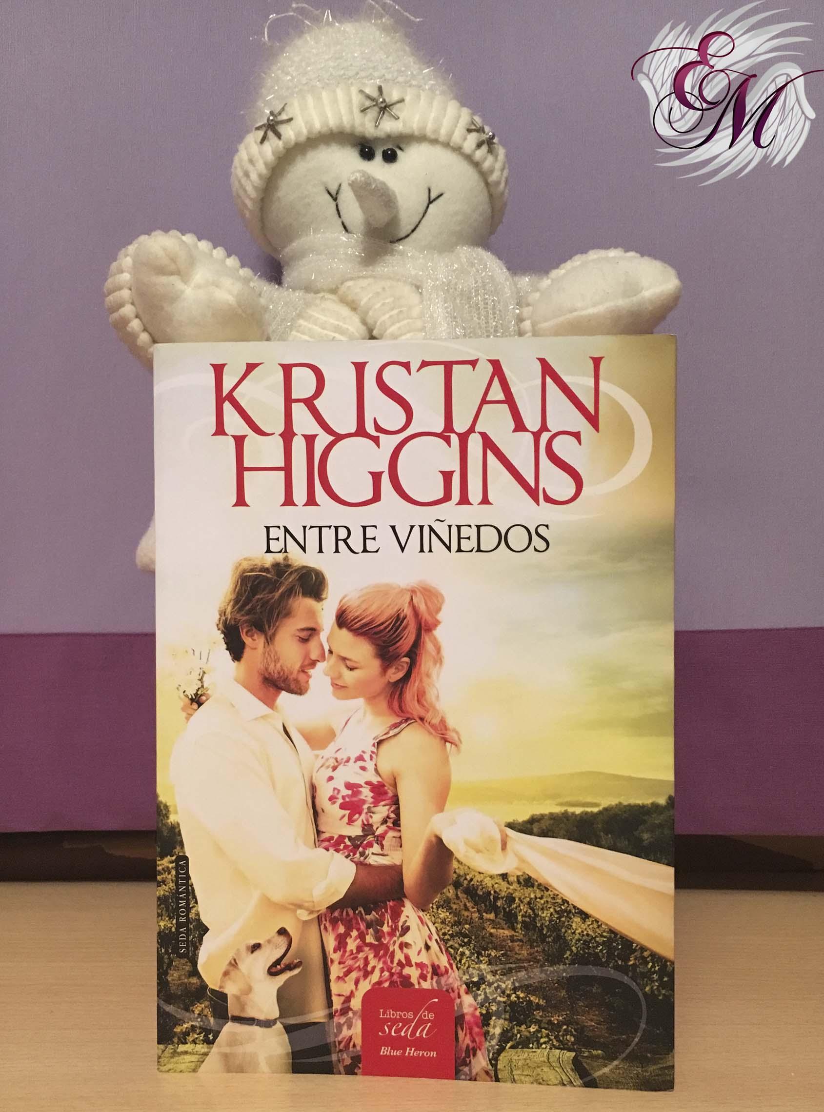 Entre viñedos, de Kristan Higgins - Reseña