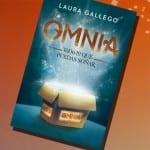 Omnia: Todo lo que puedas soñar, de Laura Gallego – Reseña