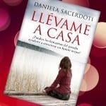 Llévame a casa, Daniela Sacerdoti – Reseña