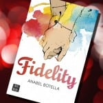 'Fidelity', de Anabel Botella, ¡a la venta el 12 de abril!
