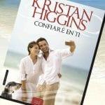 Confiaré en ti (libro), de Kristan Higgins – Reseña