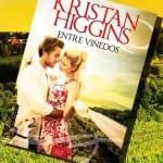 Entre viñedos (libro), de Kristan Higgins – Reseña