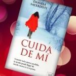 Cuida de mí, Daniela Sacerdoti – Reseña