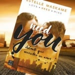 Need You, Estelle Maskame – Reseña