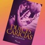Dulces Caricias, M. Leighton – Reseña