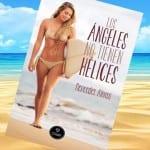 Los Ángeles no tienen hélices, de Mercedes Alonso – Reseña