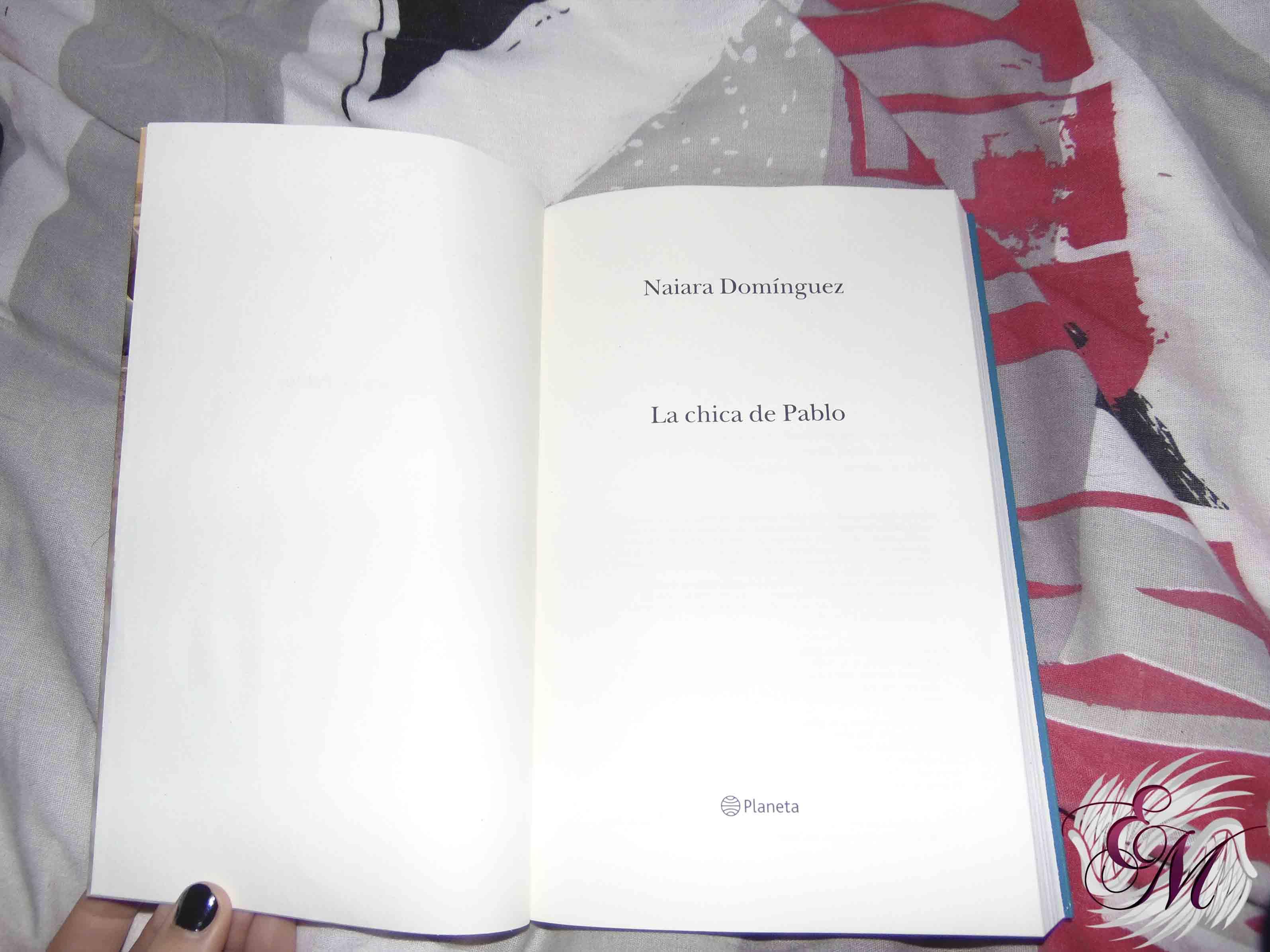 La chica de Pablo, de Naiara Dominguez - Reseña