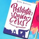 Postdata ¿Quién eres?, Julie Buxbaum – Reseña