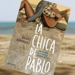 La chica de Pablo, de Naiara Domínguez – Reseña