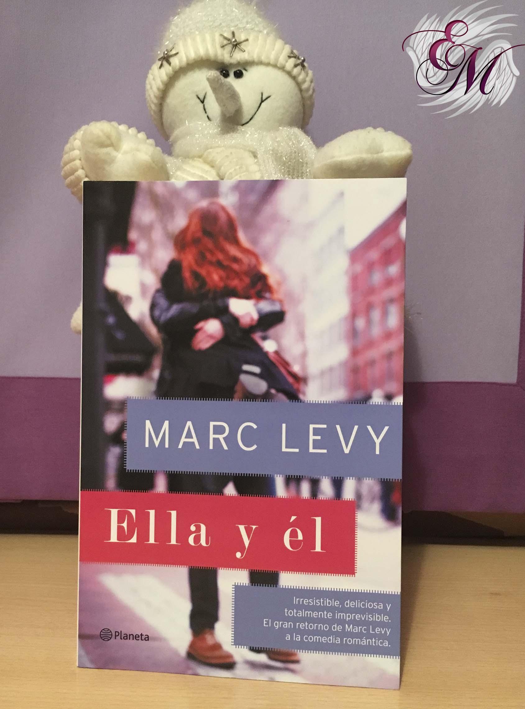 Reseña Ella y él, de Marc Levy - Reseña